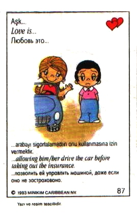 Love is... позволить ей вести не застрахованную машину